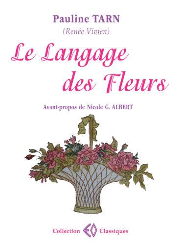 RENÉE VIVIEN, Le langage des fleurs