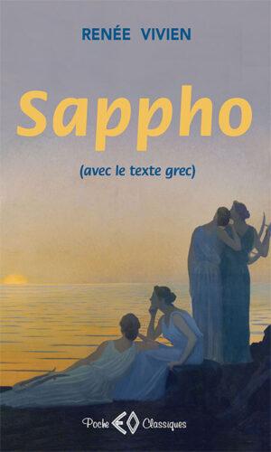 RENÉE VIVIEN, Sappho, édition bilingue