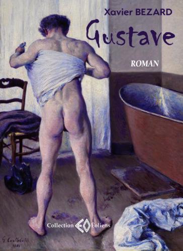 XAVIER BEZARD, Gustave