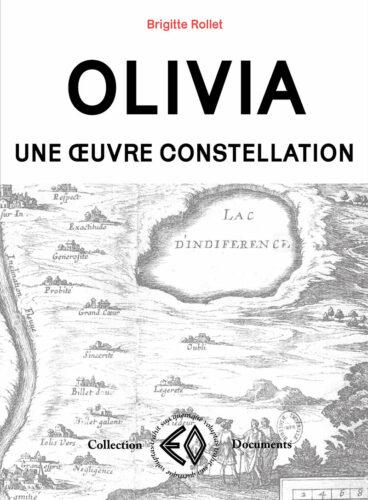 BRIGITTE ROLLET,  Olivia, une œuvre constellation