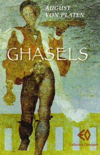 AUGUST VON PLATEN, Ghasels
