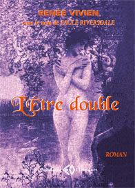 RENÉE VIVIEN, L'être double