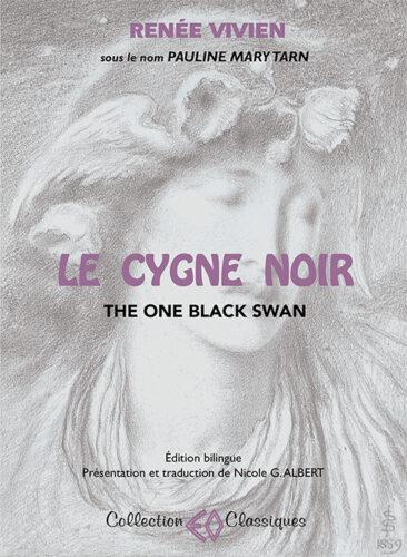 RENÉE VIVIEN, Le cygne noir, édition bilingue