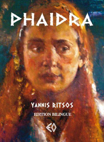 YANNIS RITSOS, Phaidra, édition bilingue